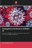 Inteligência Artificial e COVID-19: Identificar COVID-19 a partir de imagens de raio X do tórax por Inteligência Artificial